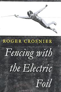 Fencing with the Electric Foil:  Introduction and Tactics