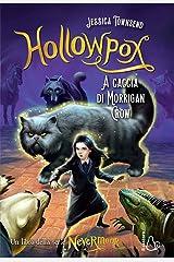 A caccia di Morrigan Crow. Hollowpox Hardcover