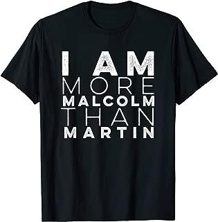 I Am More Malcolm Than Martin Resist Vintage T-Shirt.