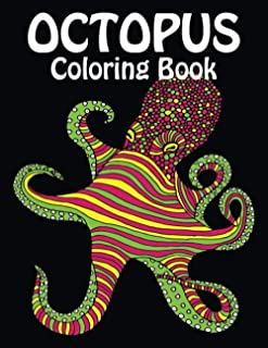 Octopus Coloring Book: Coloring Book For Adults Adorable Octopus Stress Relieving Octopus Designs For Adults Relaxation Ad...