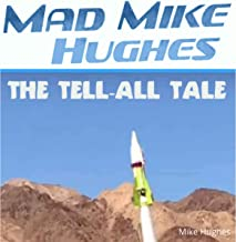 'Mad' Mike Hughes: The Tell All Tale