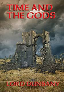Time and the Gods: With linked Table of Contents (Fantastic Stories)