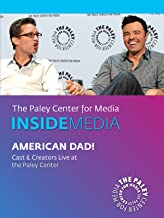 American Dad!: Cast & Creators Live at the Paley Center