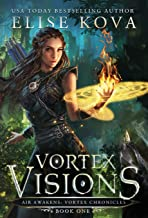 Vortex Visions (1) (Air Awakens: Vortex Chronicles)
