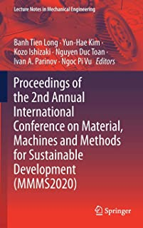 Proceedings of the 2nd Annual International Conference on Material, Machines and Methods for Sustainable Development (MMMS...