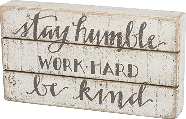Primitives By Kathy Hand Lettered Box Sign 11 X 6 Stay Humble 34355