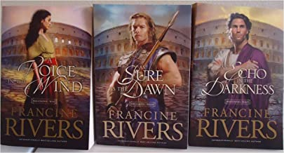 Mark of the Lion Book-set: a Voice in the Wind (Book 1), an Echo in the Darkness (Book 2), and As Sure As the Dawn (Book 3) [2002] (Author) Francine Rivers