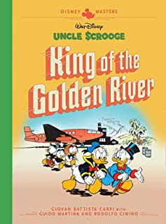 Walt Disney's Uncle Scrooge: King of the Golden River: Disney Masters Vol. 6