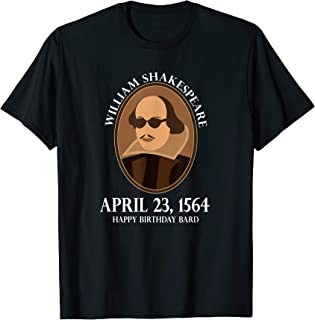 William Shakespeare T-shirt Birthday Fun Gift
