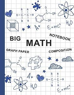 Big Math Notebook Graph Paper Composition: Math Squared Notebook Graph Paper Notebook for Kids (Graph Paper Notebook 1/2 Inch Squares)