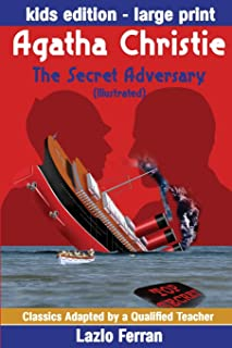 The Secret Adversary (Illustrated) Large Print - Adapted for kids aged 9-11 Grades 4-7, Key Stages 2 and 3 US-English Edition