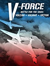 V-Force: Battle For The Skies - Vulcan, Valiant, Victor