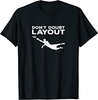 Don't Doubt Layout T-Shirt | Ultimate Frisbee Sports Tee