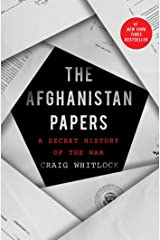 The Afghanistan Papers: A Secret History of the War Kindle Edition
