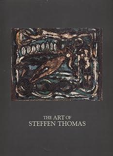 The Art of Steffen Thomas