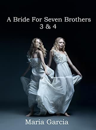 A Bride For Seven Brothers #1&2 (Angry Women Series)