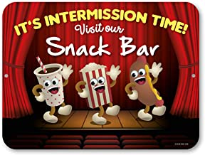 Honey Dew Gifts It's Intermission Time! 9 inch by 12 inch Metal Aluminum Novelty Sign Decor - Made in The USA