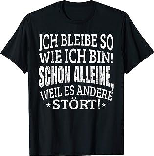"""Sprüche Fun T-Shirt """"Ich bleibe so wie ich bin"""" Damen Herren"""