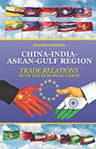 CHINA-INDIA-ASEAN-GULF REGION: TRADE RELATIONS WITH THE EUROPEAN UNION