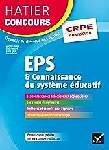 Livres Hatier Concours CRPE 2017 - EPS et Connaissance du système éducatif - Epreuve orale d'admission PDF