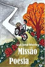 Missão Poesia: Sobre dores e amores (Portuguese Edition)
