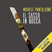 Il sasso in bocca: Come la mafia conquistò l'Italia