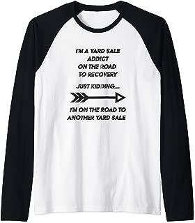 I'm A Yard Sale Addict On The Road To Recovery  Raglan Baseball Tee