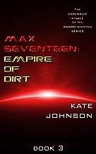Max Seventeen: Empire Of Dirt