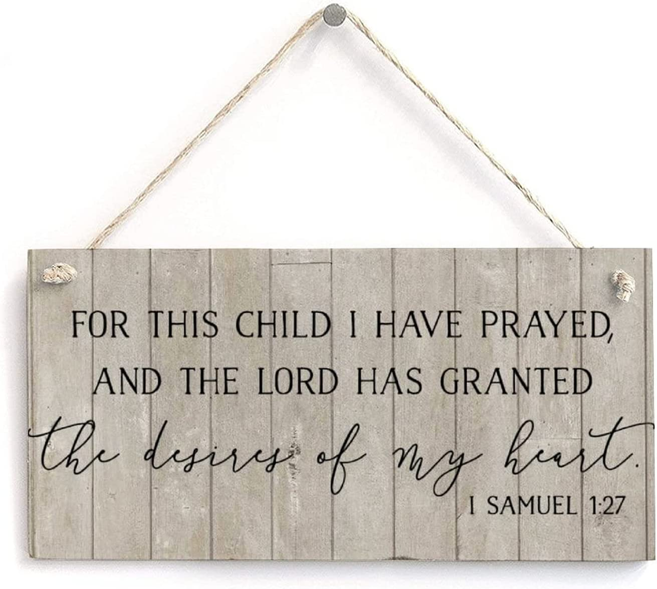 for This 40% OFF Cheap Sale Child I Have Prayed Manufacturer direct delivery Nursery Room Decor Rustic Prin Sign