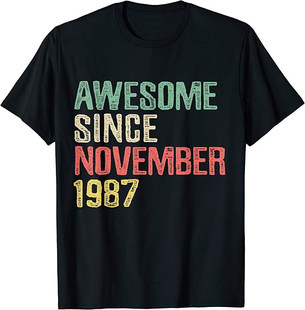 Awesome Since November 1987 32 Years Old 32nd Birthday Gift T-shirt