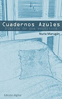 Cuadernos Azules (Spanish Edition)