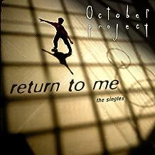 Return to Me (Millennial Version)