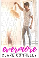 The Evermore Series: Ever mine. Ever thine. Evermore. Kindle Edition