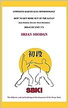 Didactic Unit 1 Heian Shodan (Complete Karate-Kata Methodology)