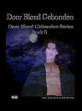 Door Bloed Gebonden: Door Bloed Gebonden Serie Boek 5 (Italian Edition)