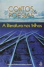 Contos e Poesias. A Literatura nos Trilhos