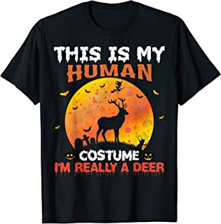This Is My Human Costume I'm Really A Deer Halloween T-Shirt