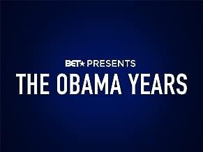 BET Presents: The Obama Years Season 2017