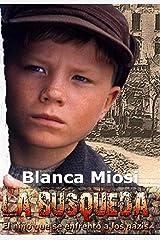 La Búsqueda, el niño que se enfrentó a los nazis (Spanish Edition) Kindle Edition