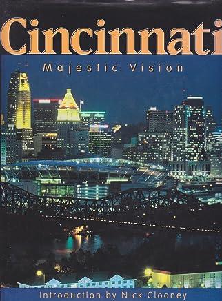 Cincinnati: Majestic Vision