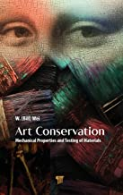 Art Conservation: Mechanical Properties and Testing of Materials