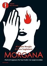 Scaricare Libri Morgana: Storie di ragazze che tua madre non approverebbe PDF