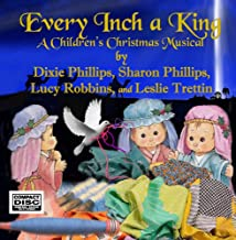 Every Inch a King- Christmas Demo's & Soundtracks for Children's Musical