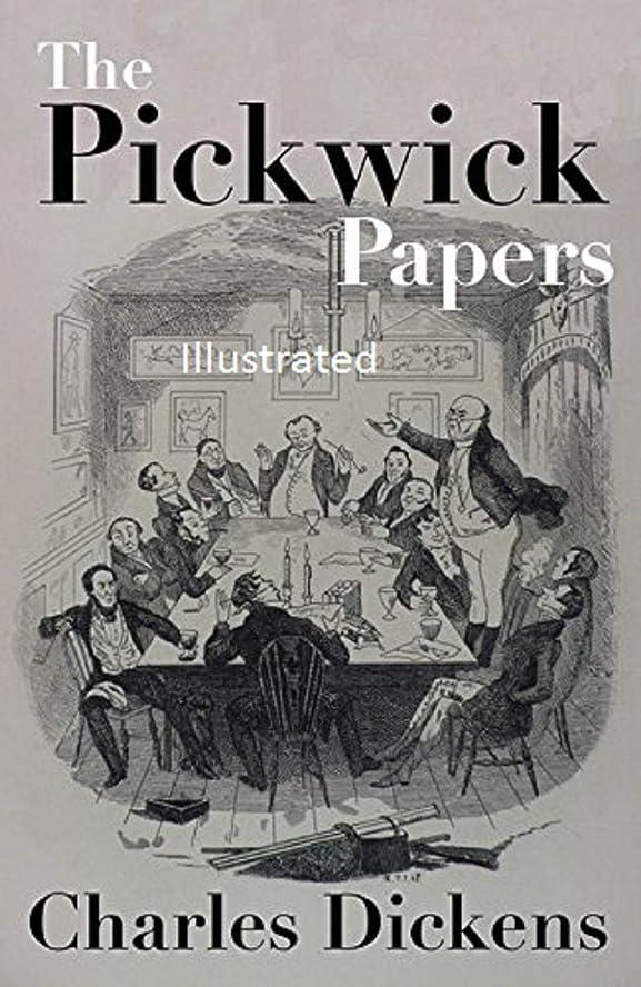悔い改める外部連隊The Pickwick Papers Illustrated (English Edition)