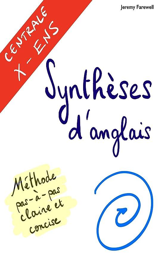 大腿レインコート緊張するSynthèses d'anglais (Centrale et X-ENS) 2018-2019 (French Edition)