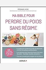 Ma bible pour perdre du poids sans régime Format Kindle