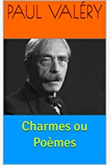 Charmes ou Poèmes (French Edition) Kindle Edition
