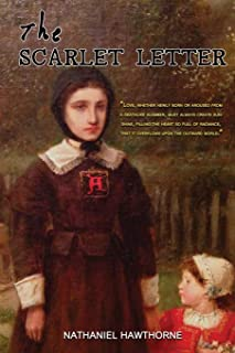 The Scarlet Letter: With Original And Classic Illustrated (Illustrator by Mary Hallock Foote and L. S. Ipsen)