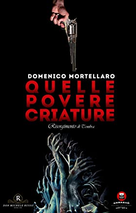 Quelle povere criature: Le indagini di Don Michele Russo