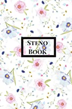 Steno Book: Pitman Shorthand Book, Steno Notebook 6x9 for Steno Writing, Pitman Shorthand Writing, Teeline shorthand writing, 80 sheets/160 pages. Floral Theme